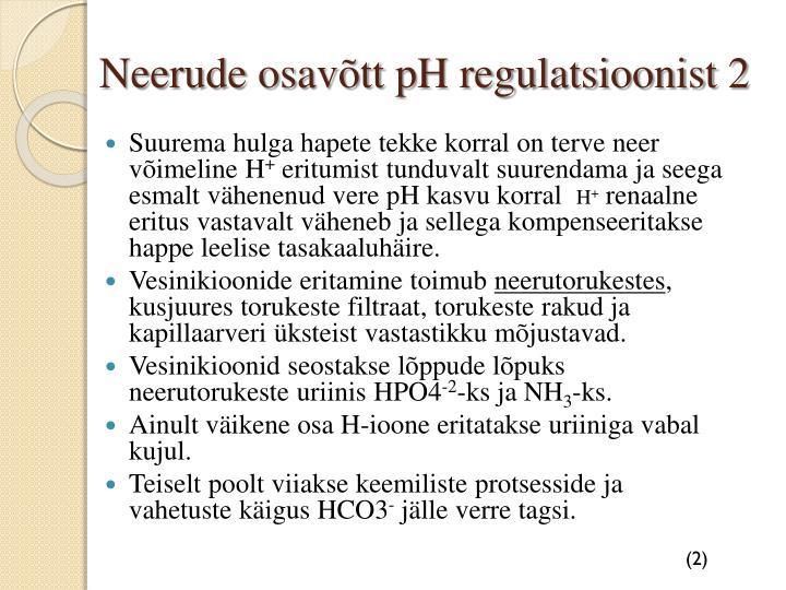Neerude osavõtt pH regulatsioonist 2