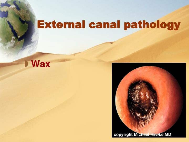 External canal pathology