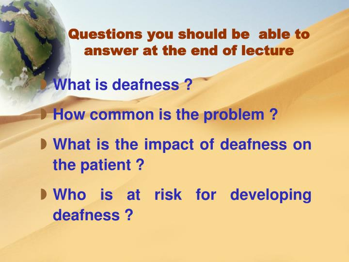 Questions you should be  able to answer at the end of lecture