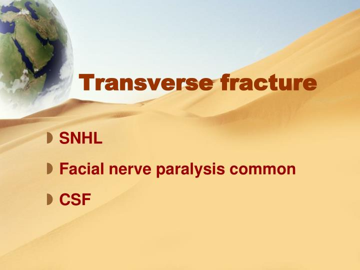 Transverse fracture