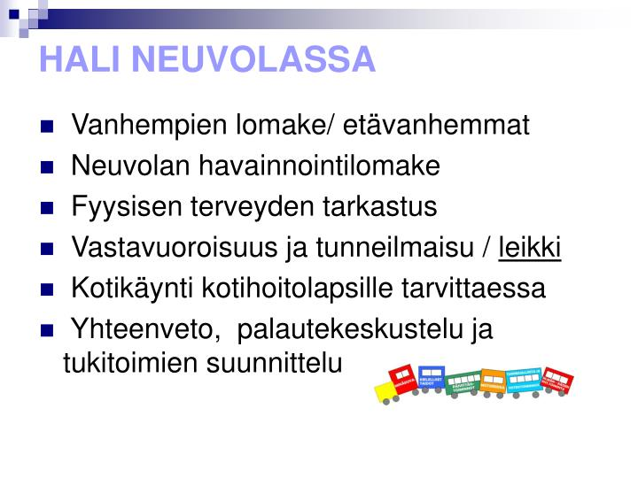 HALI NEUVOLASSA