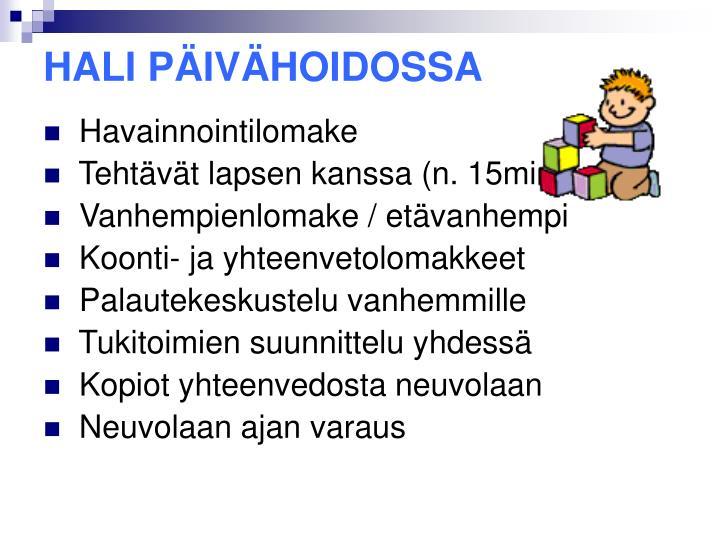 HALI PÄIVÄHOIDOSSA