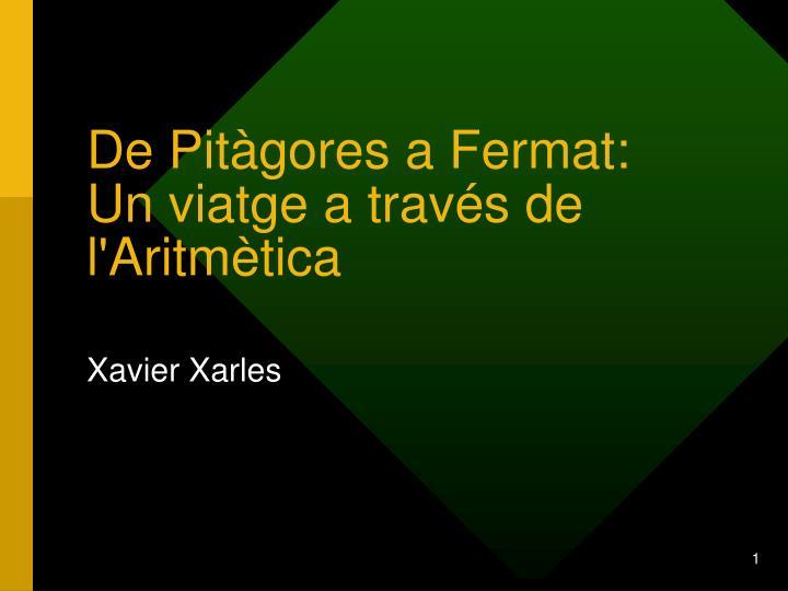 De Pitàgores a Fermat: