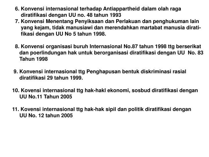 6. Konvensi internasional terhadap Antiappartheid dalam olah raga