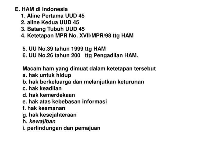 E. HAM di Indonesia