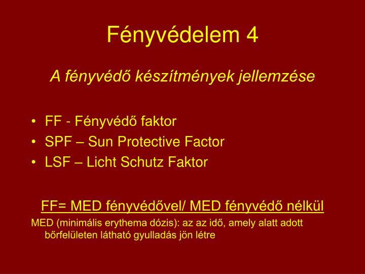 Fényvédelem 4
