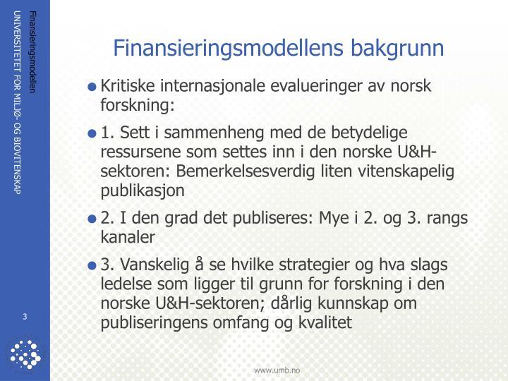 Finansieringsmodellens bakgrunn