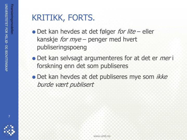 KRITIKK, FORTS.