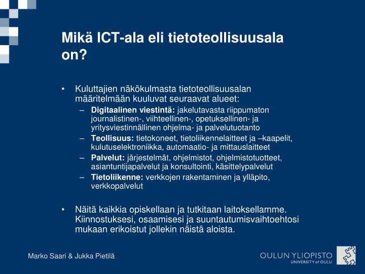 Mikä ICT-ala eli tietoteollisuusala on?