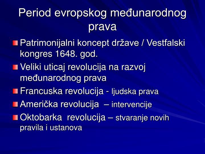 Period evropskog međunarodnog prava