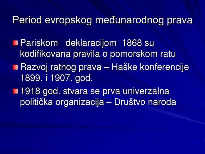 Period evropskog međunarodnog
