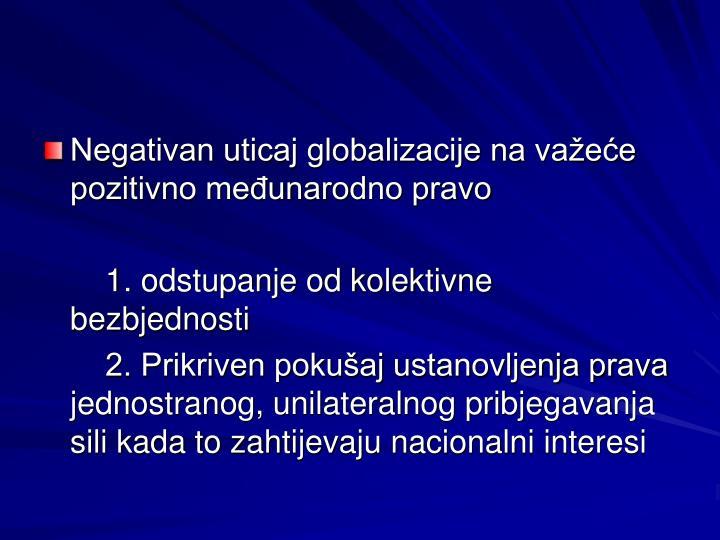 Negativan uticaj globalizacije na važeće pozitivno međunarodno pravo