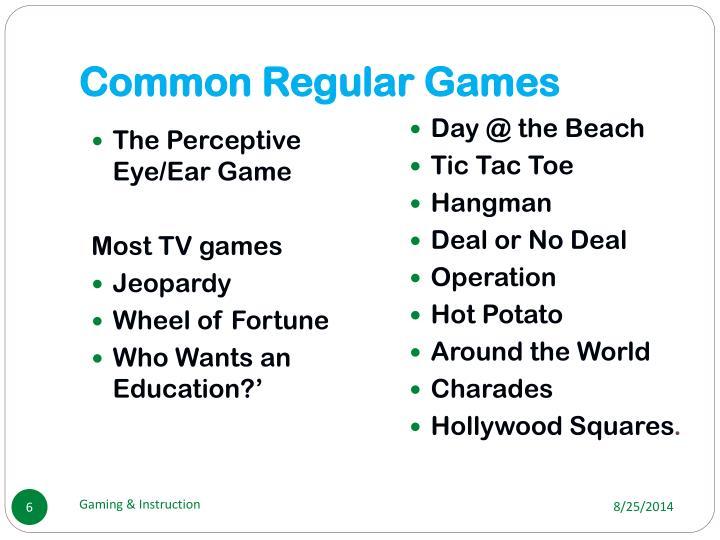 Common Regular Games