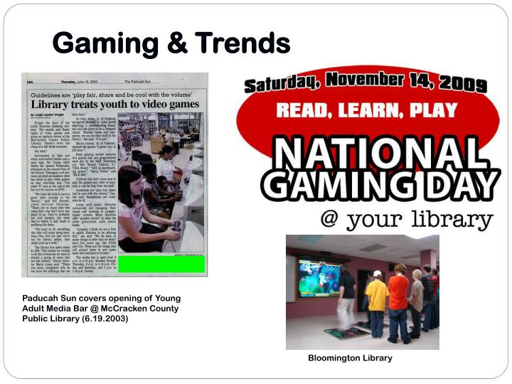 Gaming & Trends