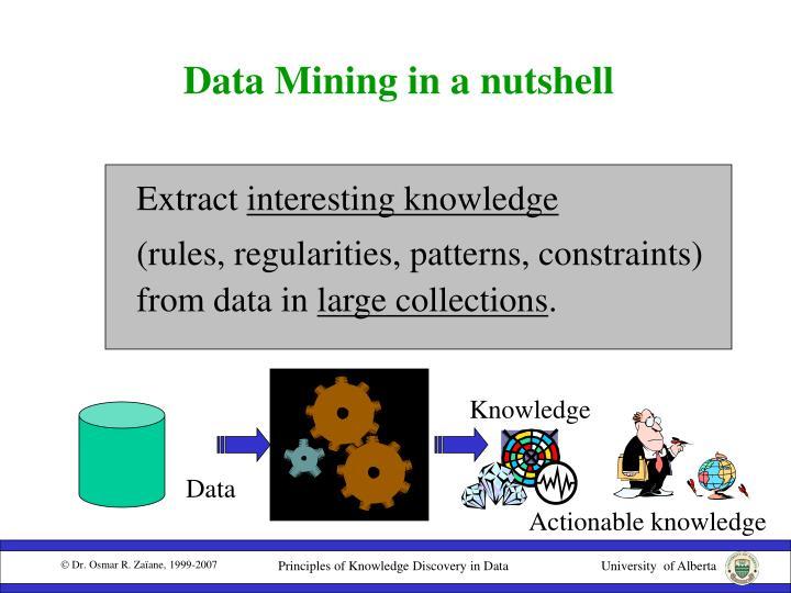 Data Mining in a nutshell