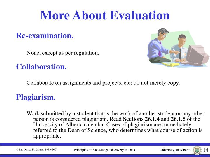 More About Evaluation