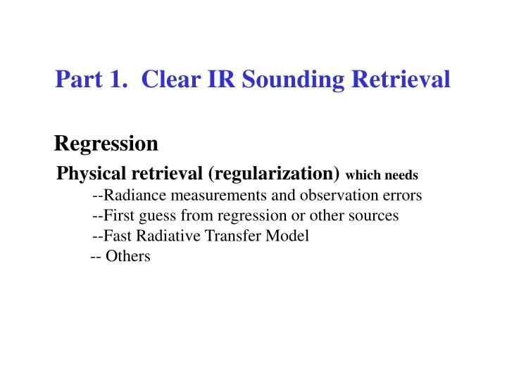 Part 1.  Clear IR Sounding Retrieval