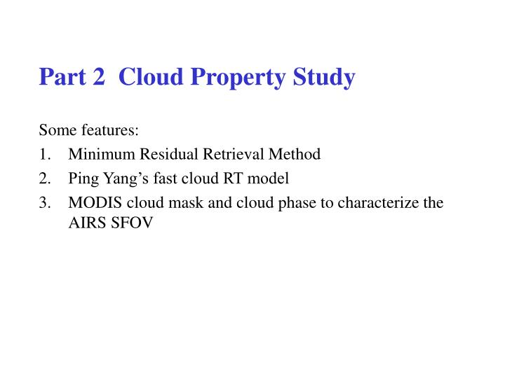 Part 2  Cloud Property Study