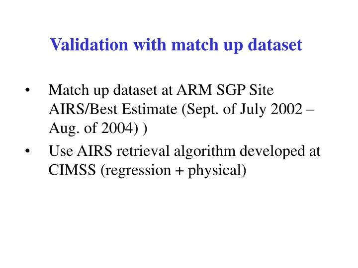 Validation with match up dataset
