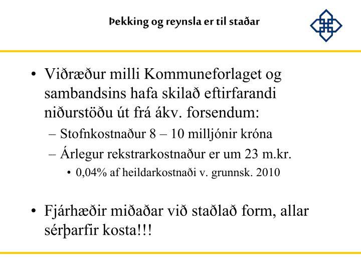 Þekking og reynsla er til staðar
