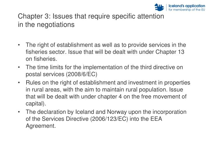 Chapter 3: Issues that require specific attention in the negotiations