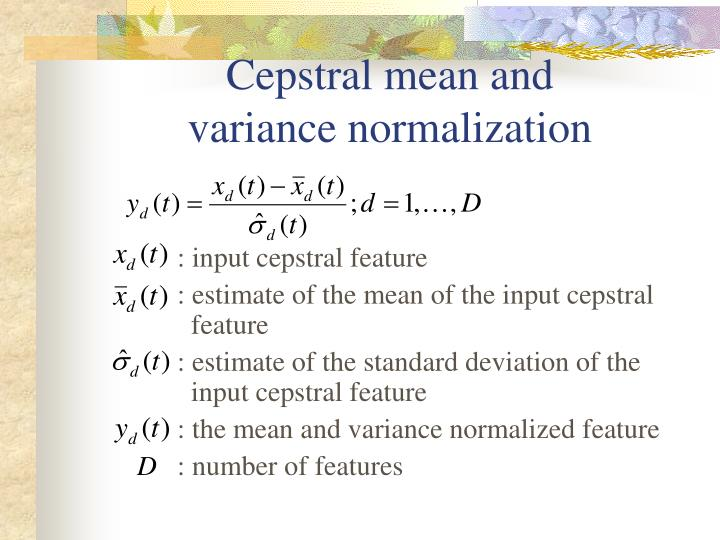 Cepstral mean and