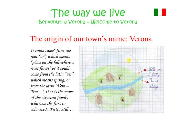 The way we live benvenuti a verona welcome to verona