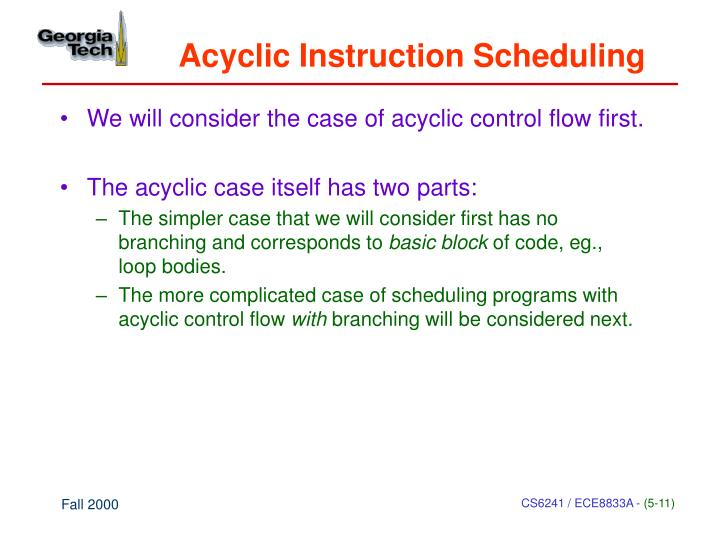 Acyclic Instruction Scheduling