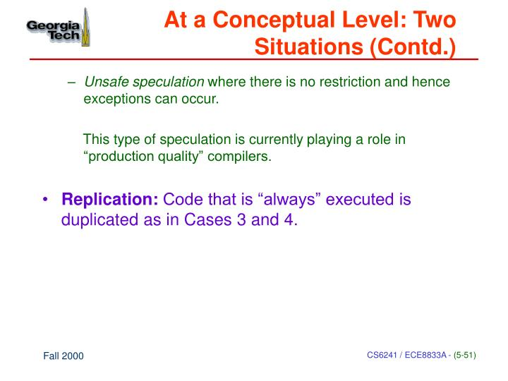 At a Conceptual Level: Two Situations (Contd.)