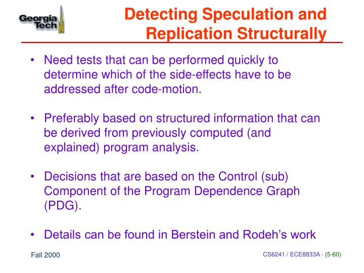 Detecting Speculation and Replication Structurally