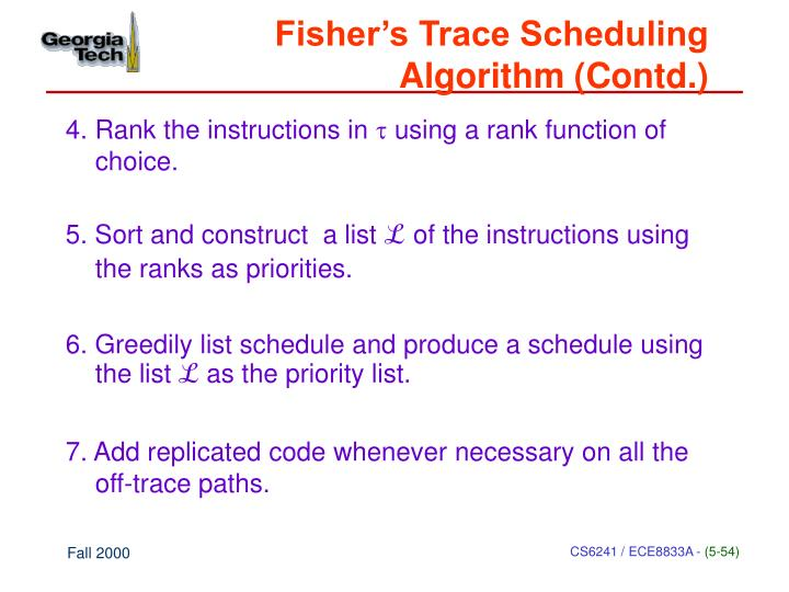 Fisher's Trace Scheduling Algorithm (Contd.)