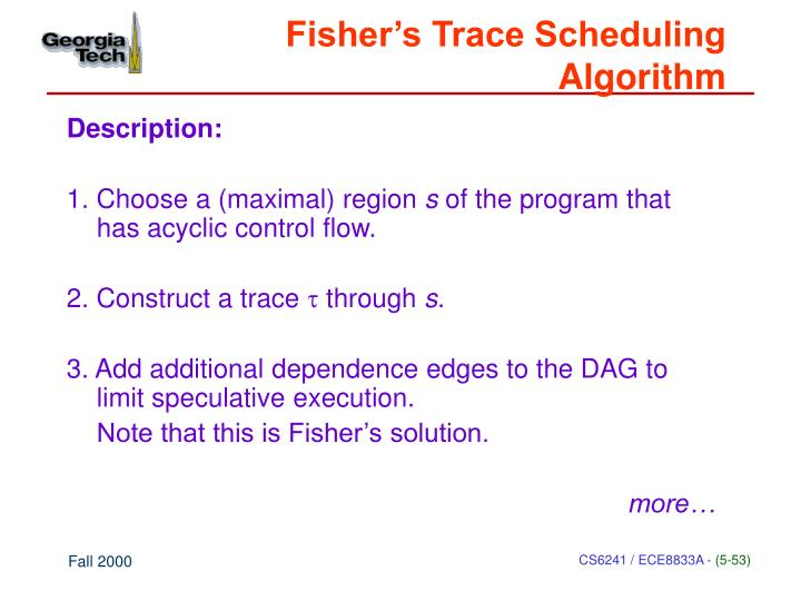 Fisher's Trace Scheduling Algorithm