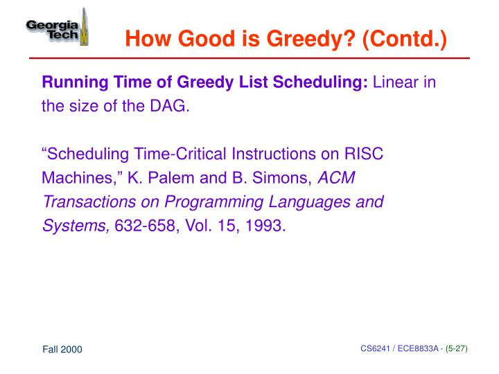 How Good is Greedy? (Contd.)