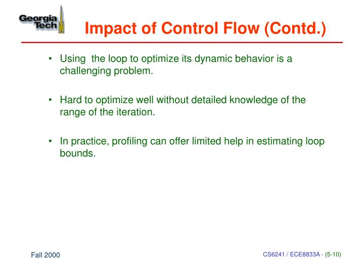Impact of Control Flow (Contd.)