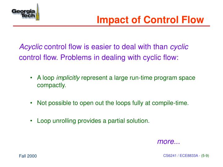Impact of Control Flow