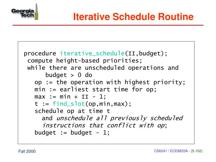 Iterative Schedule Routine