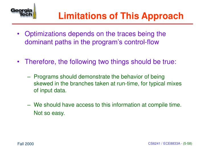 Limitations of This Approach