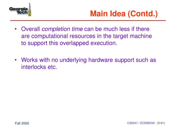 Main Idea (Contd.)