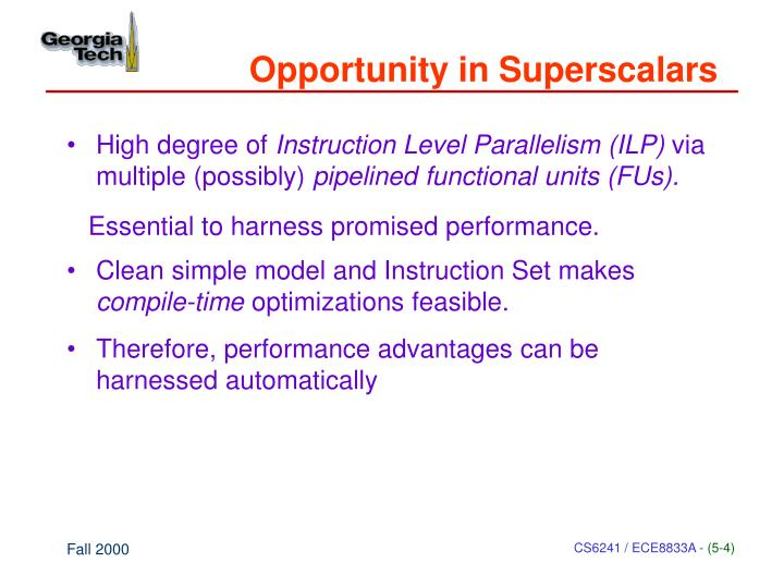 Opportunity in Superscalars