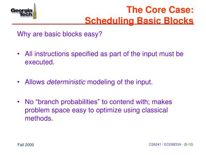 The Core Case: