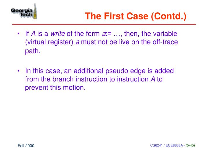 The First Case (Contd.)