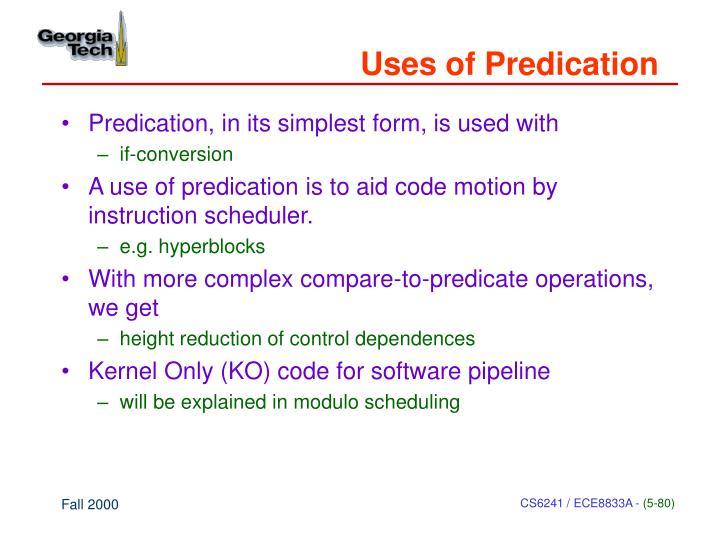 Uses of Predication