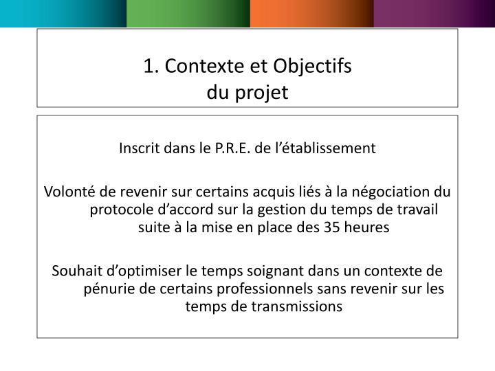 1. Contexte et Objectifs