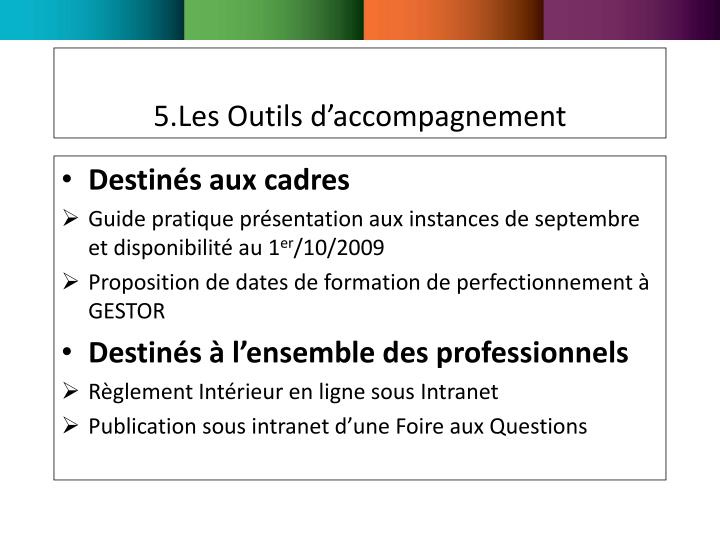 5.Les Outils d'accompagnement