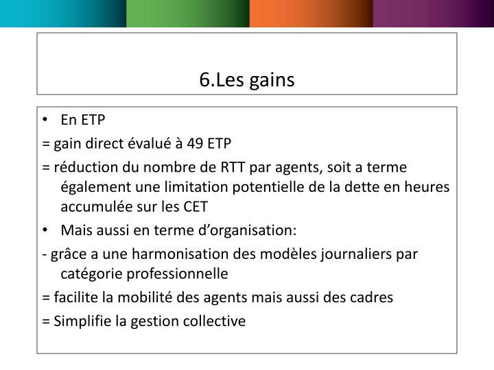 6.Les gains