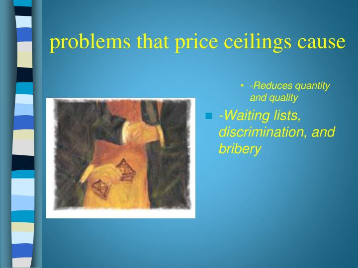 problems that price ceilings cause