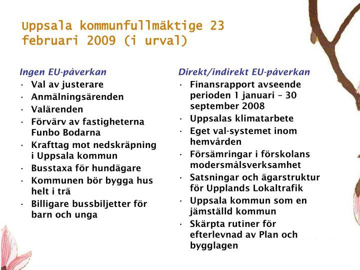 Uppsala kommunfullmäktige 23 februari 2009 (i urval)
