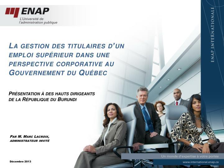 La gestion des titulaires d'un emploi supérieur dans une perspective corporative au Gouvernement du Québec