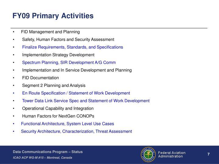 FY09 Primary Activities