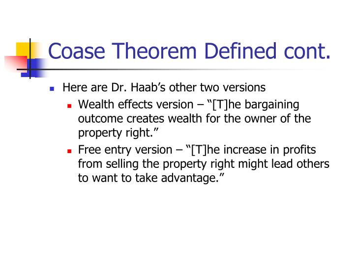 Coase Theorem Defined cont.